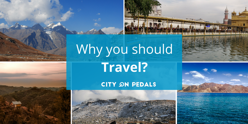 Why you should travel?