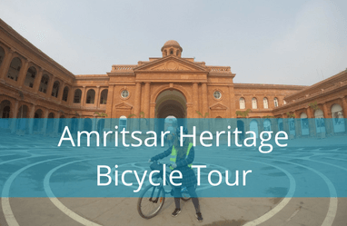 Amritsar Heritage Bicycle Tour - walk through the heritage street and exploring all famous places and food shops near the golden temple