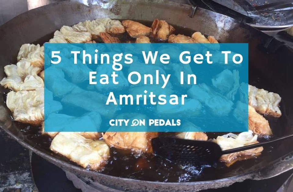 5 Things We Get in Amritsar