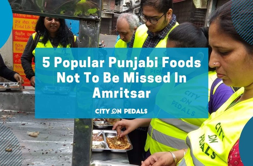 Blog Featured Image - 5 Punjabi Food You Never Missed
