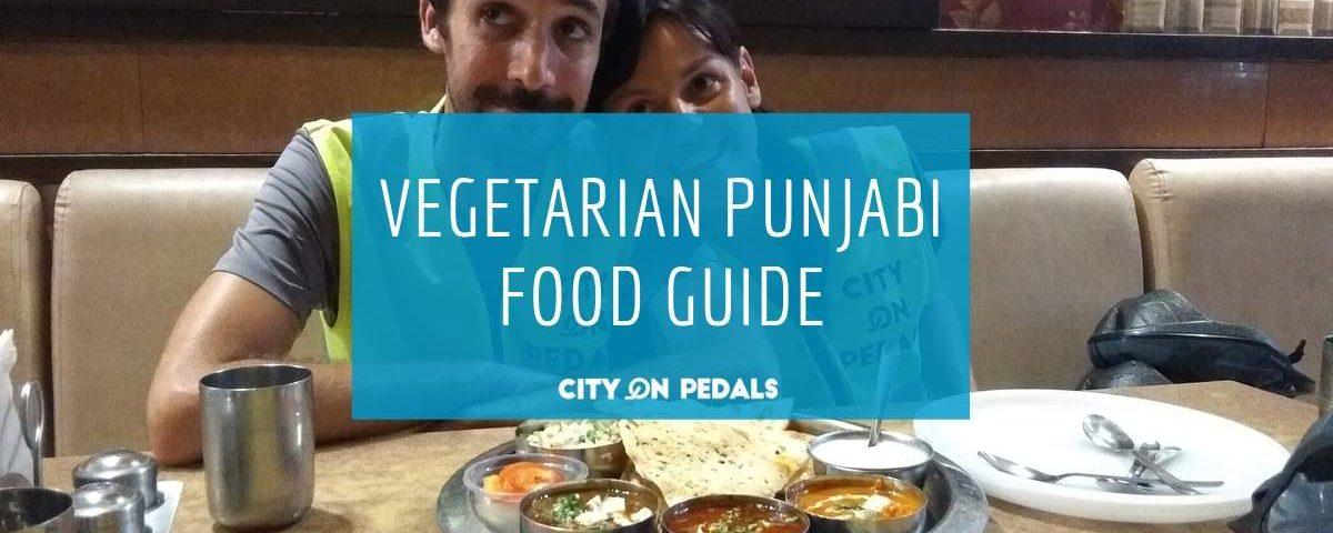 Blog Featured Image - Veg Punjabi Food Guide