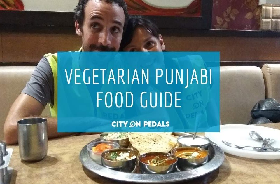 Blog Featured Image - Veg Punjabi Food Guide