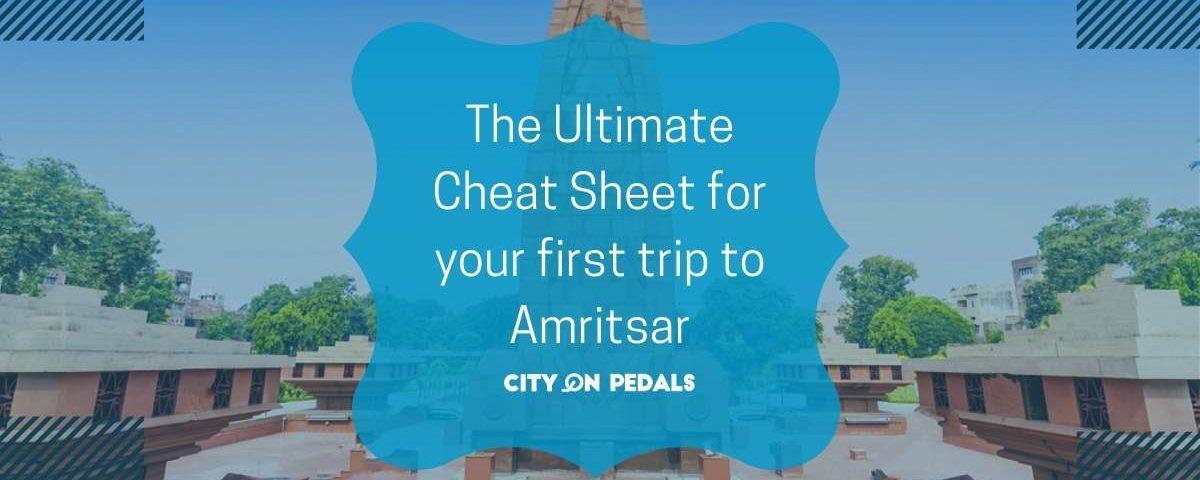 Blog Featured Image of Amritsar Cheat Sheet