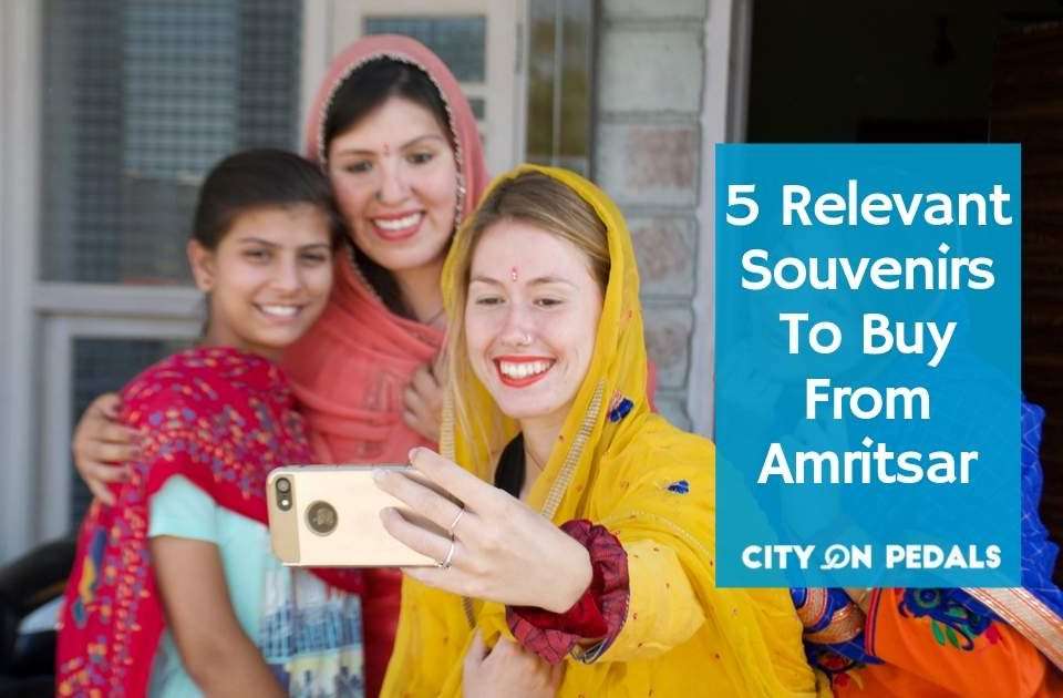 5 Relevant Souvenirs To Buy From Amritsar