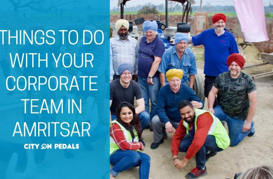 Blog Featured Image - Things todo with corporate groups in Amritsar