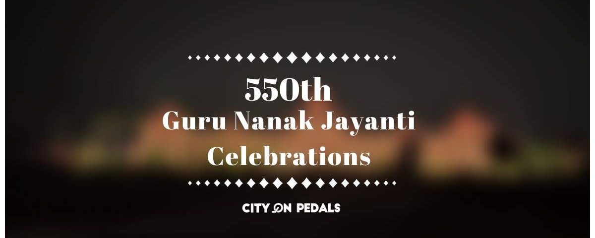 550th Guru Nanak Jayanti Celebration
