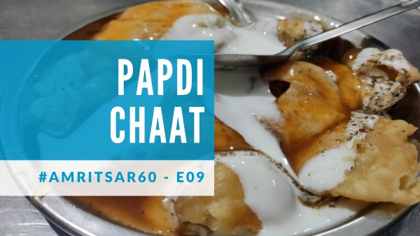 Papdi Chaat in Amritsar