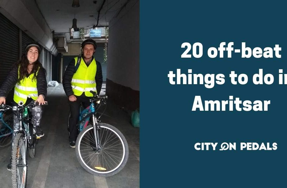 20 offbeatthings in Amritsar