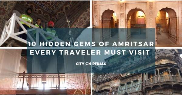 Hidden gems of Amritsar